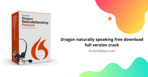 Dragon naturally speaking free download full version crack